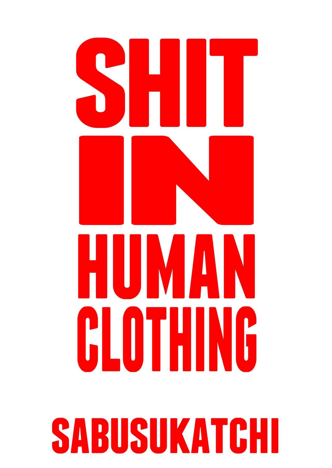Fuku o Kita Kuso Domo | Shit in Human Clothing 1