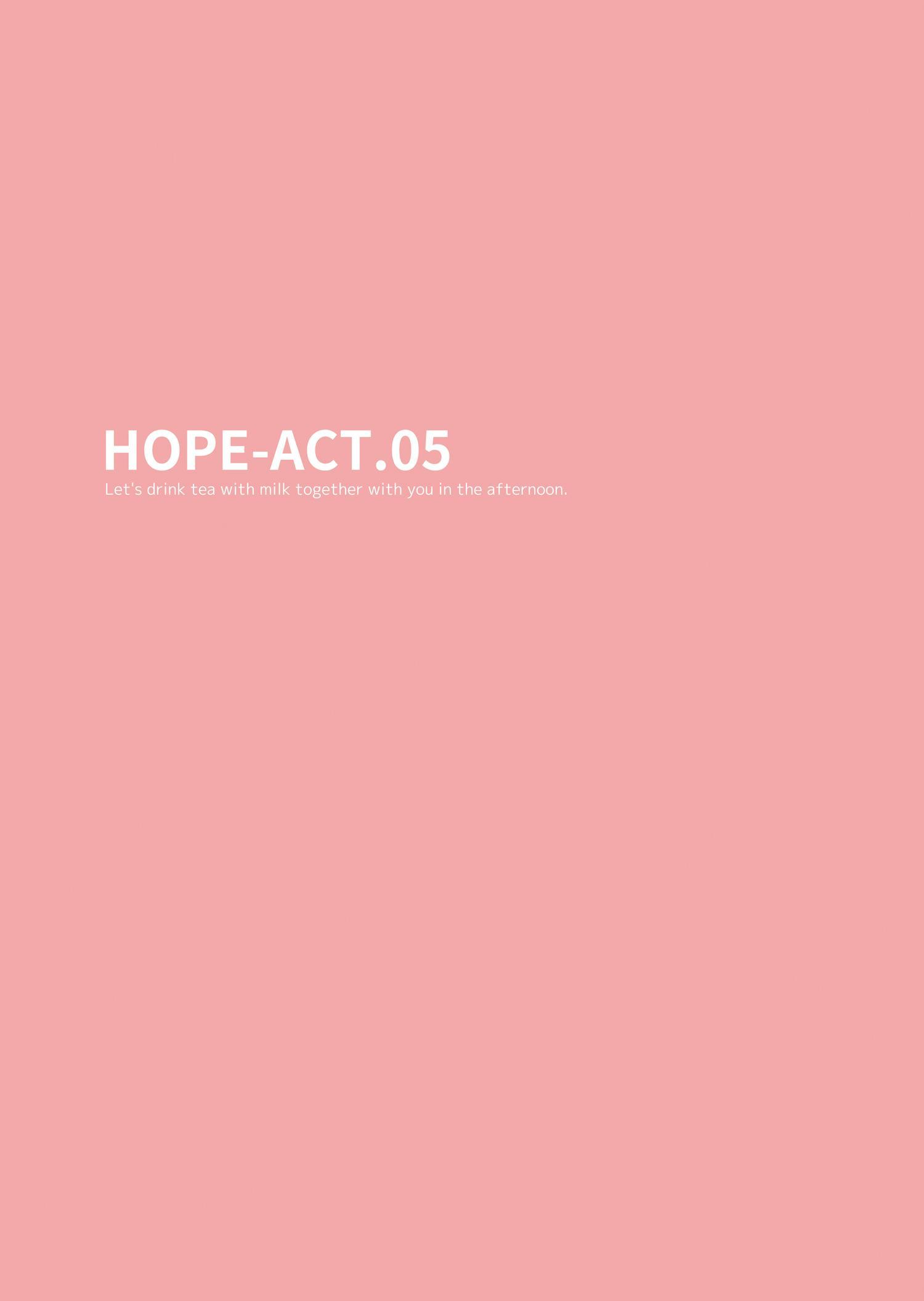 HOPE-ACT. 05 1