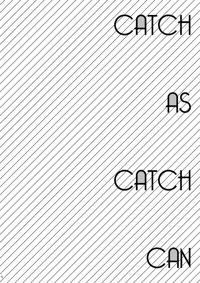 CATCH AS CATCH CAN 3