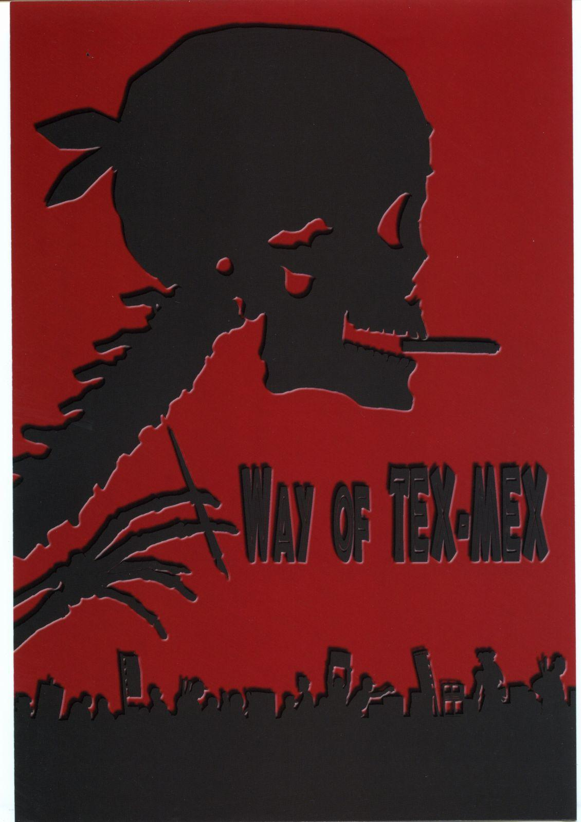 WAY OF TEX-MEX 0