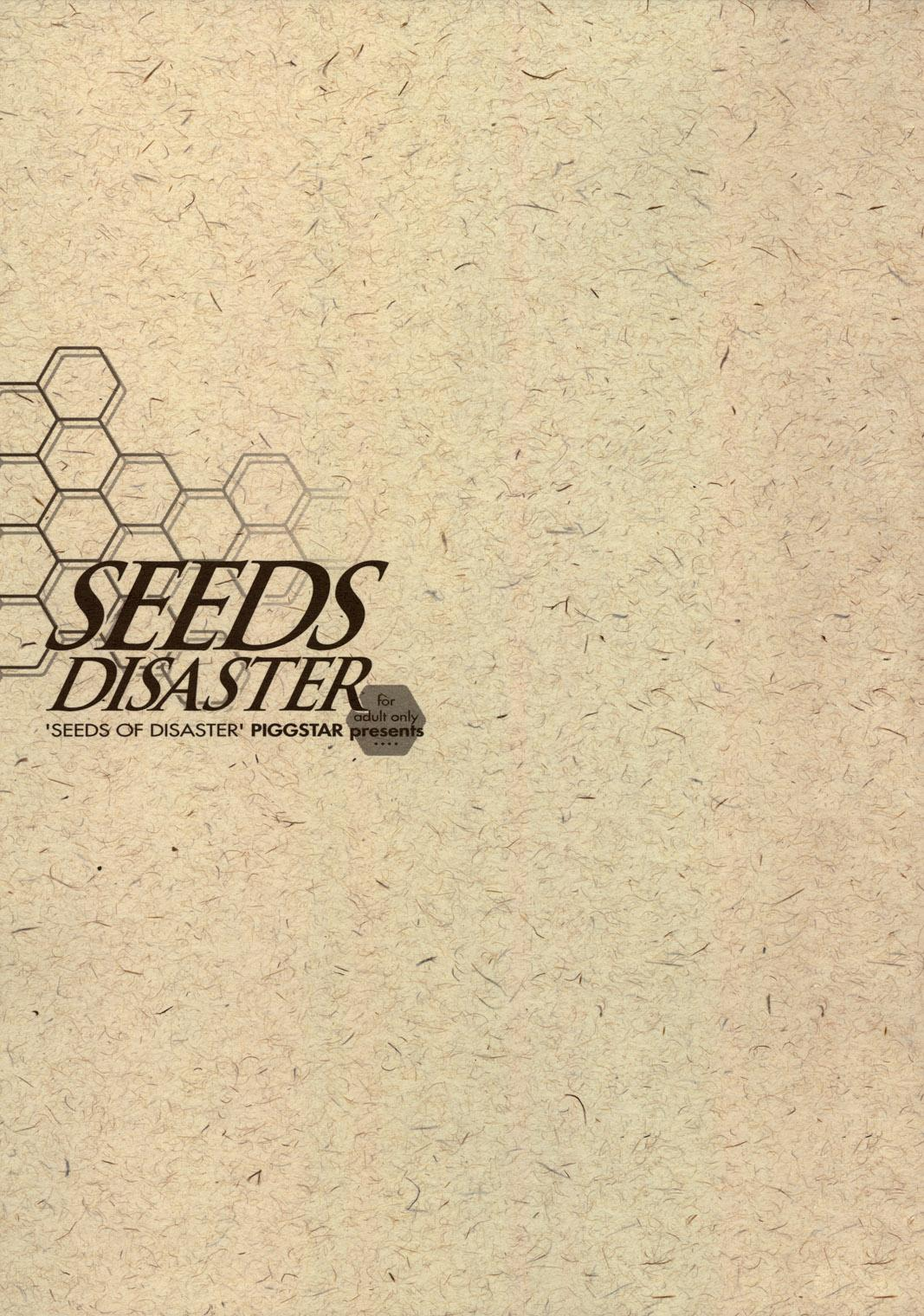 SEEDS OF DISASTER 1